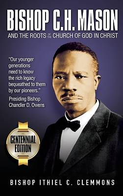 Picture of Bishop C. H. Mason and the Roots of the Church of God in Christ