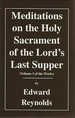 Meditations on the Holy Sacrament of the Lords Last Supper