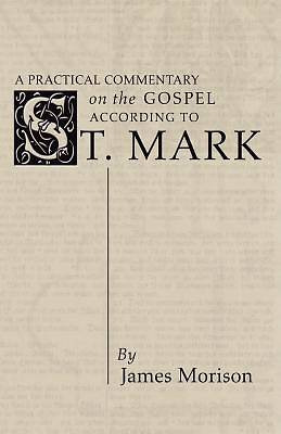 Practical Commentary on the Gospel of St. Mark