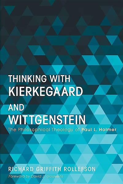 Thinking with Kierkegaard and Wittgenstein