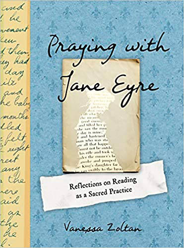 Picture of Praying with Jane Eyre