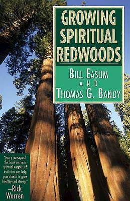 Growing Spiritual Redwoods