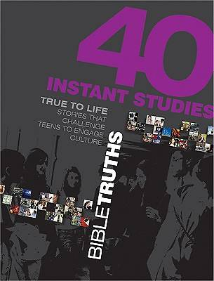 40 Instant Studies - Bible Truths
