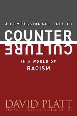 Picture of A Compassionate Call to Counter Culture in a World of Racism