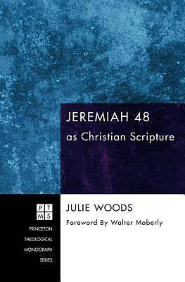 Picture of Jeremiah 48 as Christian Scripture