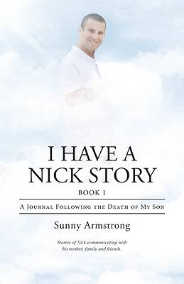 Picture of I Have a Nick Story