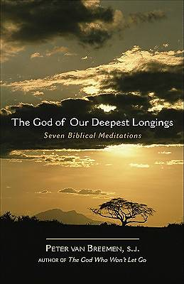 The God of Our Deepest Longings