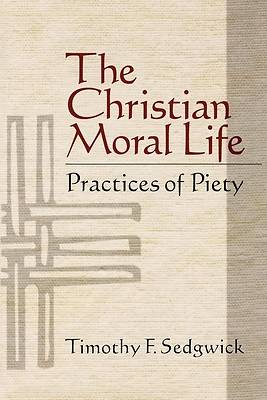Picture of The Christian Moral Life [ePub Ebook]