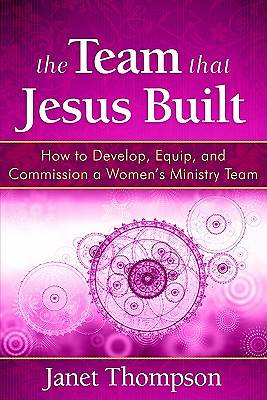 The Team That Jesus Built