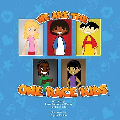 We Are the One Race Kids