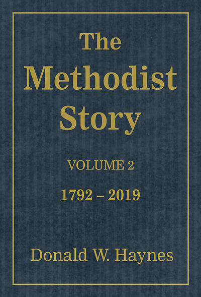 Picture of The Methodist Story: Volume 2 1792-2019