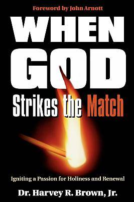 When God Strikes the Match