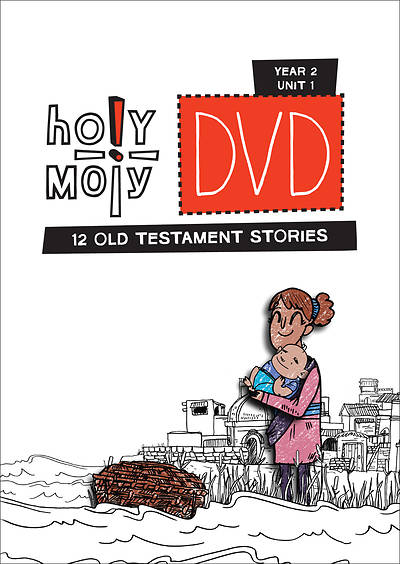 Holy Moly Grades K-4 DVD Year 2 Unit 1