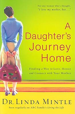 A Daughters Journey Home