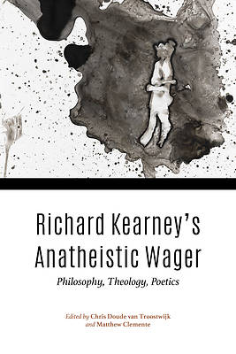 Picture of Richard Kearney's Anatheistic Wager