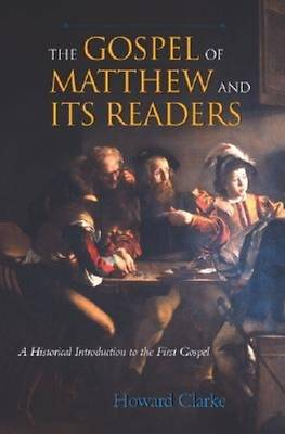 The Gospel of Matthew and Its Readers