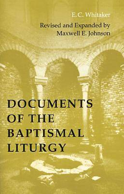 Picture of Documents of the Baptismal Liturgy
