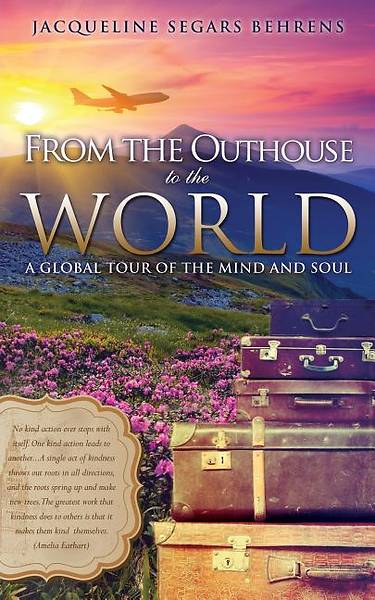 From the Outhouse to the World