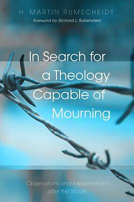 Picture of In Search for a Theology Capable of Mourning