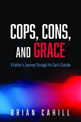 Cops, Cons, and Grace