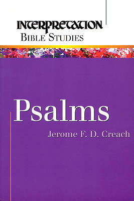 Interpretation Bible Studies - Psalms