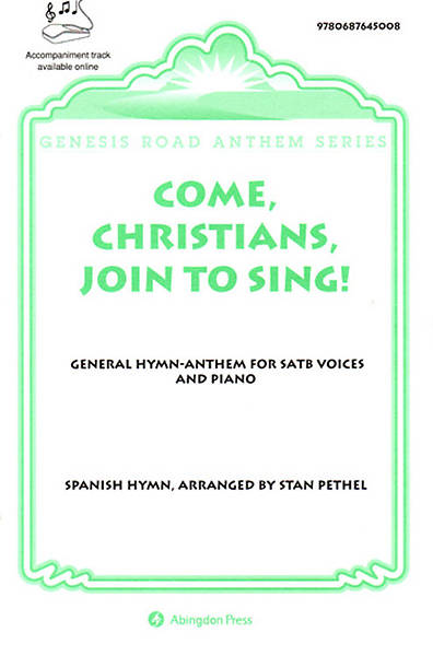 Come, Christians, Join to Sing Anthem