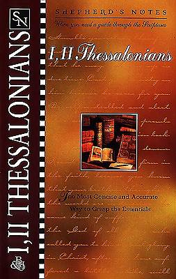 Shepherds Notes I & II Thessalonians