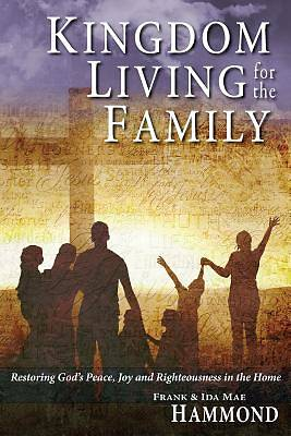 Picture of Kingdom Living for the Family