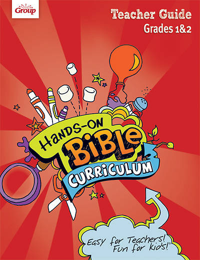 Group Hands-On Bible Curriculum Grades 1 & 2 Teacher Guide Summer 2014