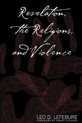 Revelation, the Religions, and Violence