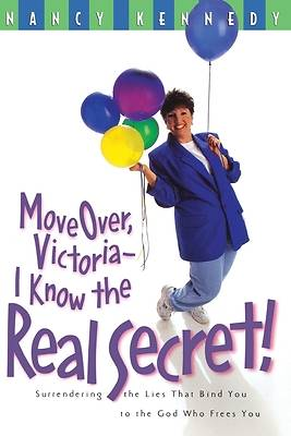 Move Over Victoria-I Know the Real Secret!