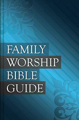 Picture of Family Worship Bible Guide - Hardcover