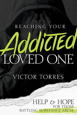 Picture of Reaching Your Addicted Loved One
