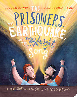 Picture of The Prisoners, the Earthquake and the Midnight Song Board Book