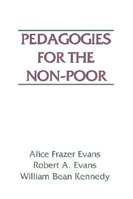 Pedagogies for the Non-Poor