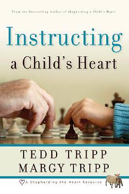 Picture of Instructing a Child's Heart