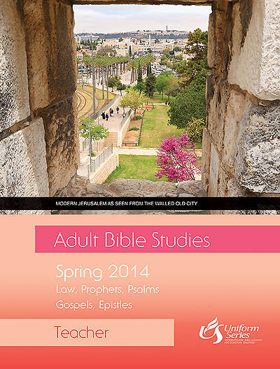 Adult Bible Studies Spring 2014 Teacher - eBook [ePub]