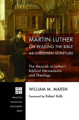 Picture of Martin Luther on Reading the Bible as Christian Scripture