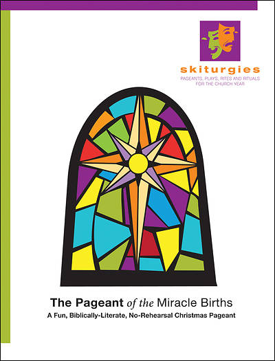 The Pageant of Miracle Births