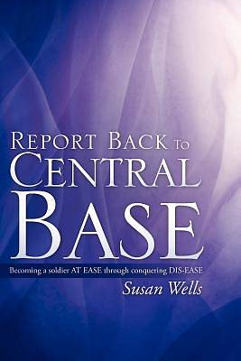 Picture of Report Back to Central Base