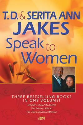 T. D. and Serita Jakes Speak to Women (Omnibus)