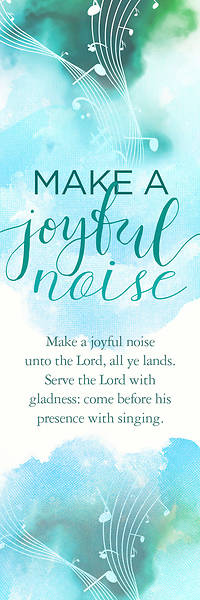 Make a Joyful Noise Bookmark / Psalm 100