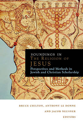 Soundings in the Religion of Jesus