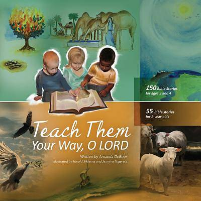 Teach Them Your Way, O Lord