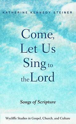 Picture of Come, Let Us Sing to the Lord