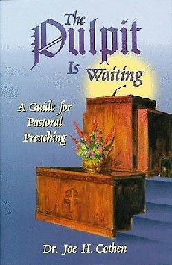 The Pulpit Is Waiting