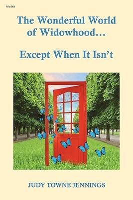 Picture of The Wonderful World of Widowhood... Except When It Isn't