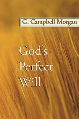 Gods Perfect Will