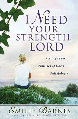 Picture of I Need Your Strength, Lord