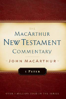 First Peter MacArthur New Testament Commentary [ePub Ebook]